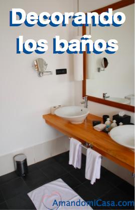 Decorando los baños