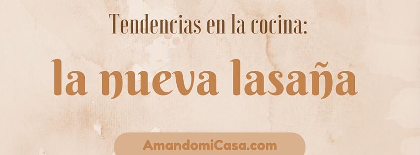 tendencias en la cocina_ lasaña dulce-2