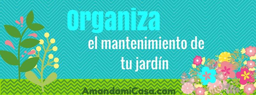 Organiza el mantenimiento de tu jardín-3