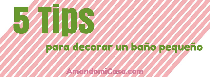 Decorar Un Baño Facil:Tips para decorar un baño pequeño – amandomicasacom