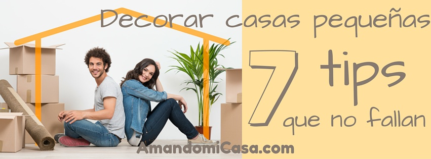 Decorar casas peque as 7 tips que no fallan for Como decorar mi casa pequena