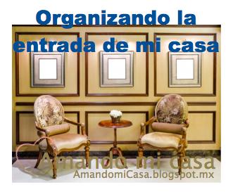 Organizaci N Organizando La Entrada De Mi Casa